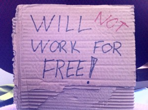 will not work for free